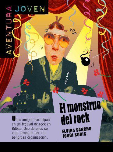 El monstruo del rock (Aventura Joven) de Jordi Surís https://www.amazon.es/dp/B0088U9F6E/ref=cm_sw_r_pi_dp_rO.wxbPCQZ9MN