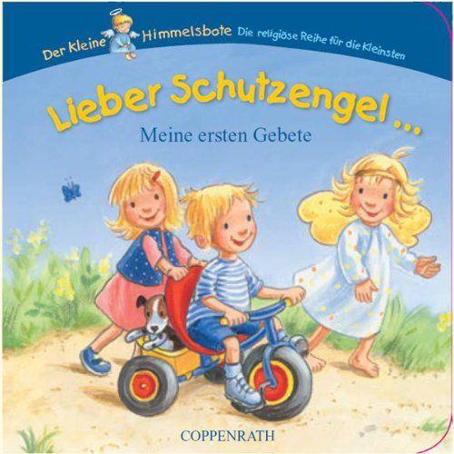 Lieber Schutzengel ...: Meine ersten Gebete von Ilona Einwohlt http://www.amazon.de/dp/3815789869/ref=cm_sw_r_pi_dp_oxu5tb0Q90K9G