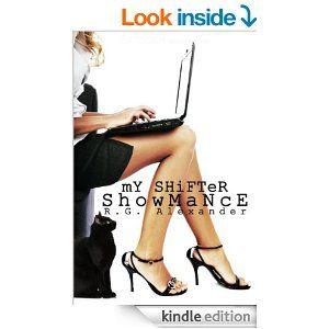 My Shifter Showmance (Shifting Reality) - Kindle edition by R. G. Alexander. Paranormal Romance Kindle eBooks @ Amazon.com.