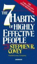 The 7 Habits of Highly Effective People by Steven R. Covey ~ Powerful lessons in personal change... Great stories & lessons!