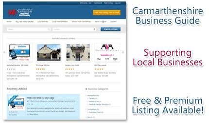 We support local businesses, you can place a free or premium add for your business in our mobile ready directory for Carmarthenshire.
