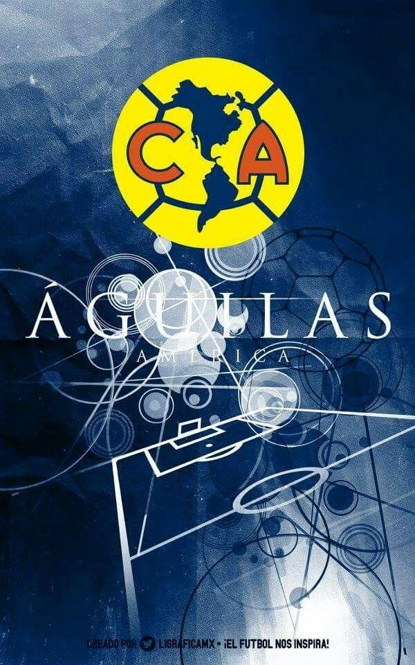 Aguilas Del America Futbol De Mexico Aguilas Del America America Equipo Club America