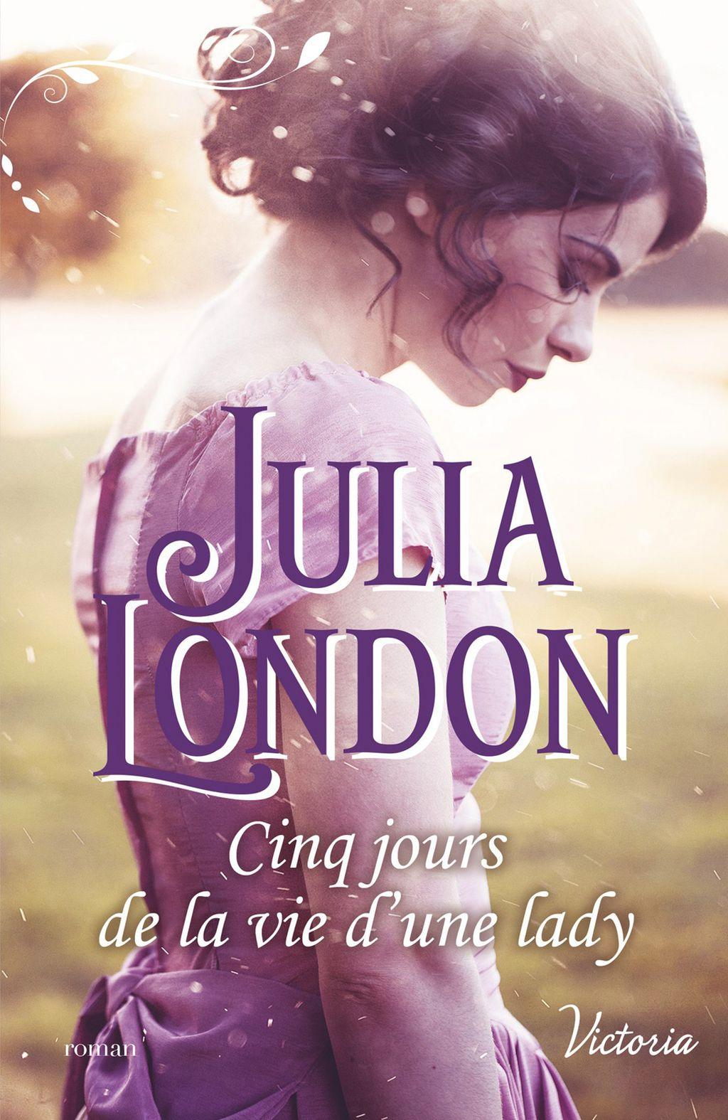 Cinq Jours De La Vie D Une Lady Ebook Julia London La Vie Books