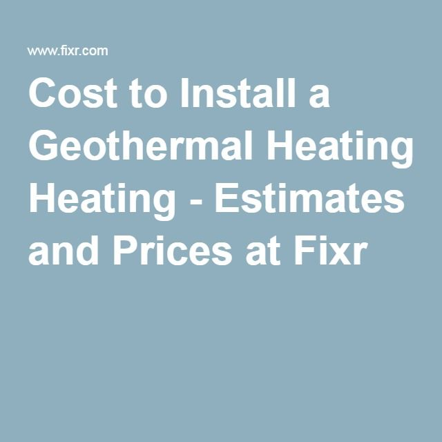 Cost To Install A Geothermal Heating