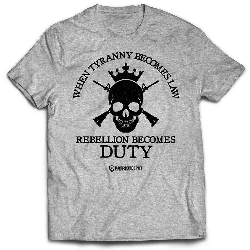 When Tyranny Becomes Law T Shirt T Shirts With Sayings History Lessons T Shirt