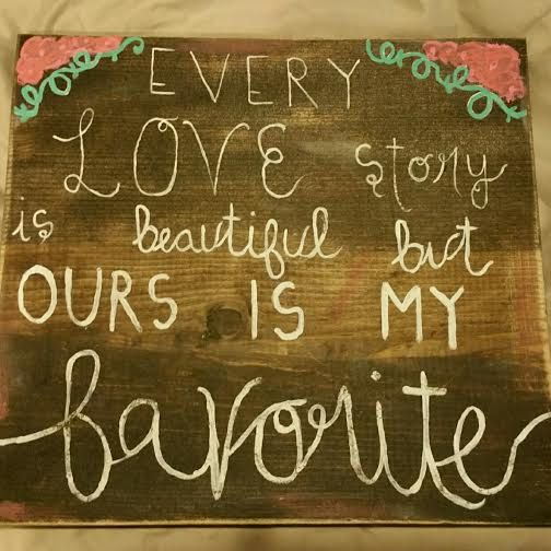 Every love store is beautiful but our is my by Rusticpassion