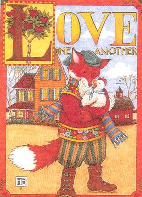 Love One Another Fox Hen