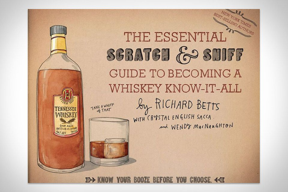 The Scratch & Sniff Guide To Becoming A Whiskey Know-It-All