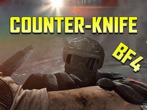 Battlefield 4 Multiplayer Gameplay Bf4 Counter Knife Mechanics