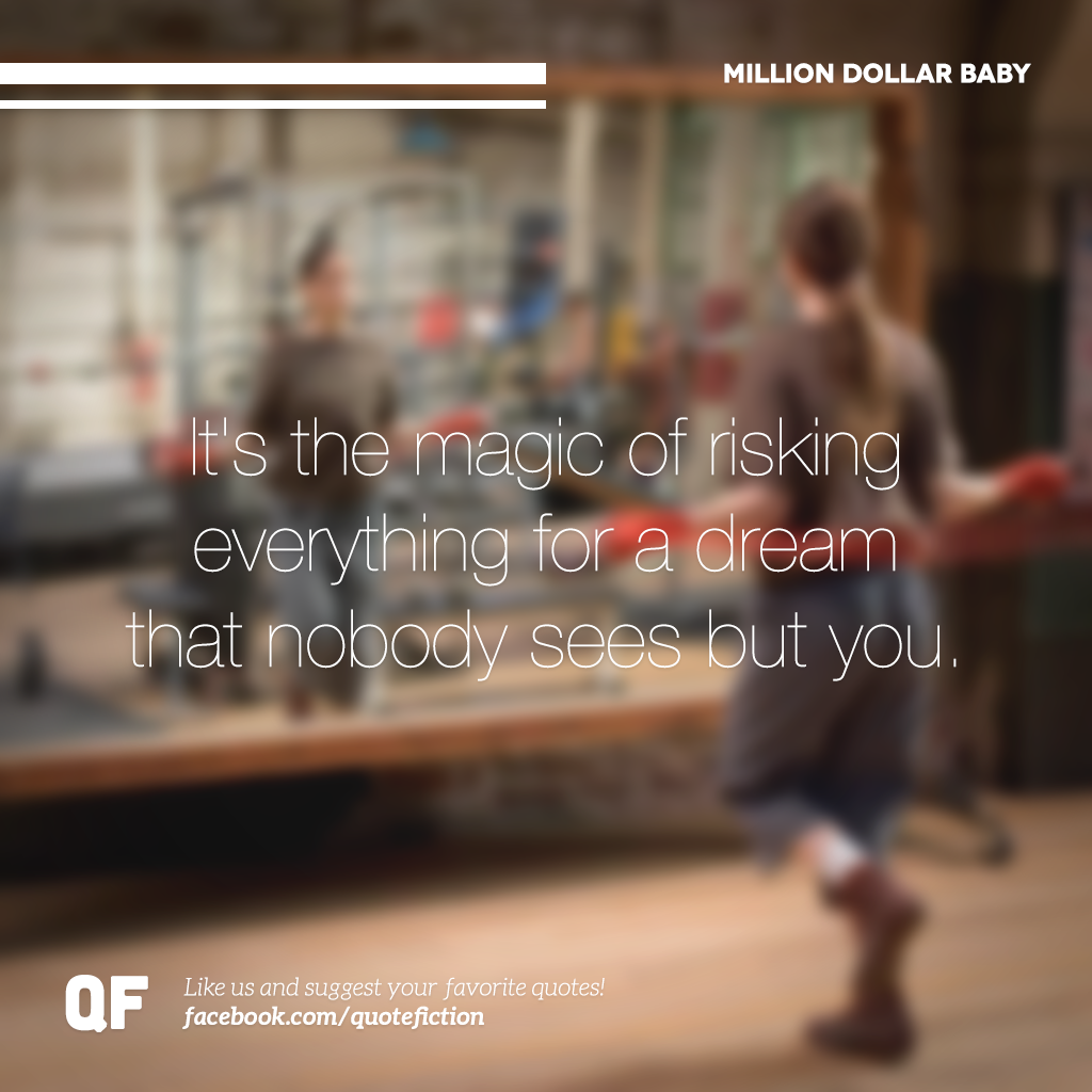 Million Dollar Baby Movie Quotes Funny Favorite Movie Quotes Movie Quotes