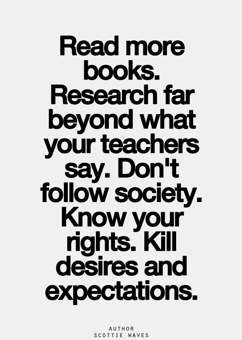 Read More Books Research Far Beyond What Your Teachers Say