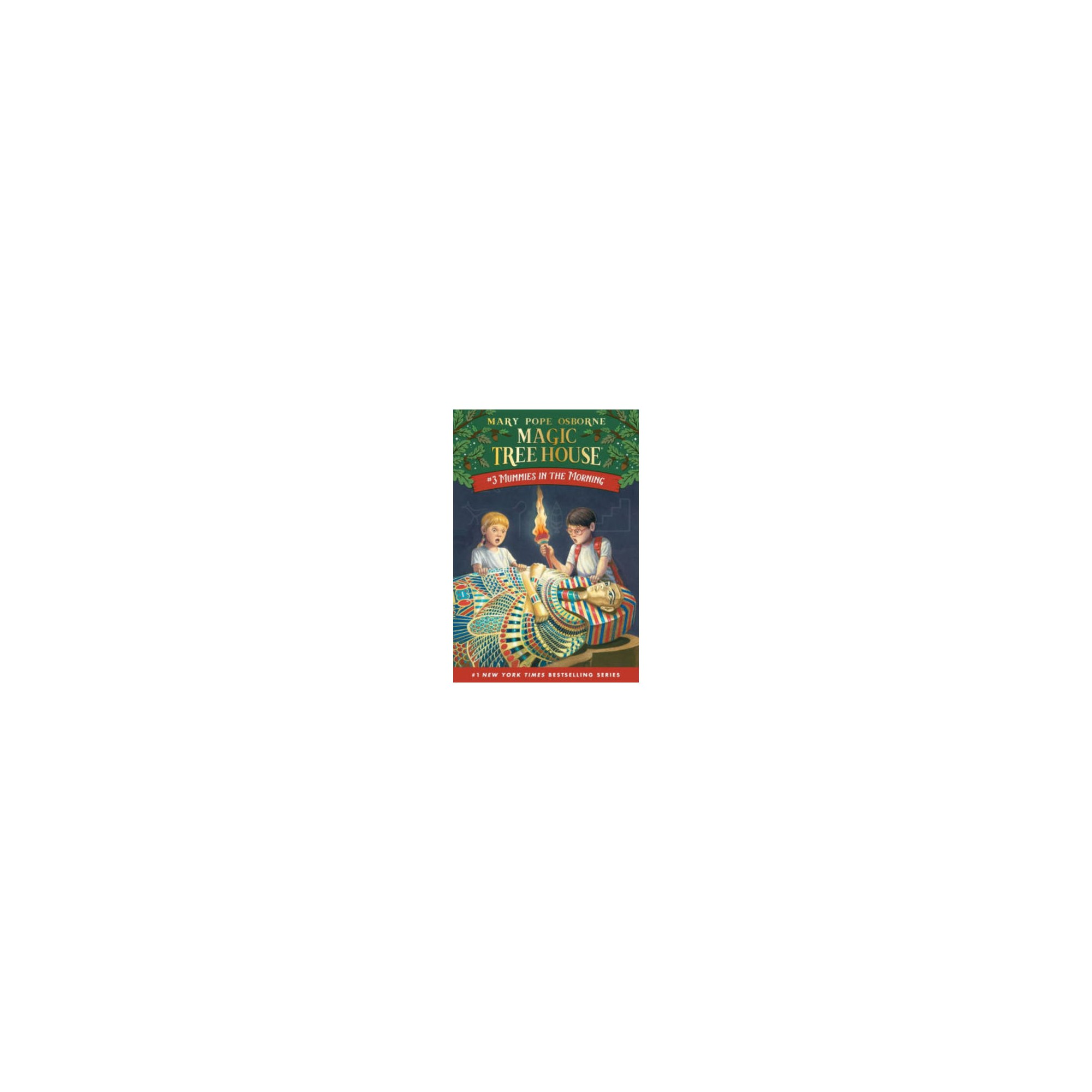 Mummies In The Morning Magic Tree House Book 3