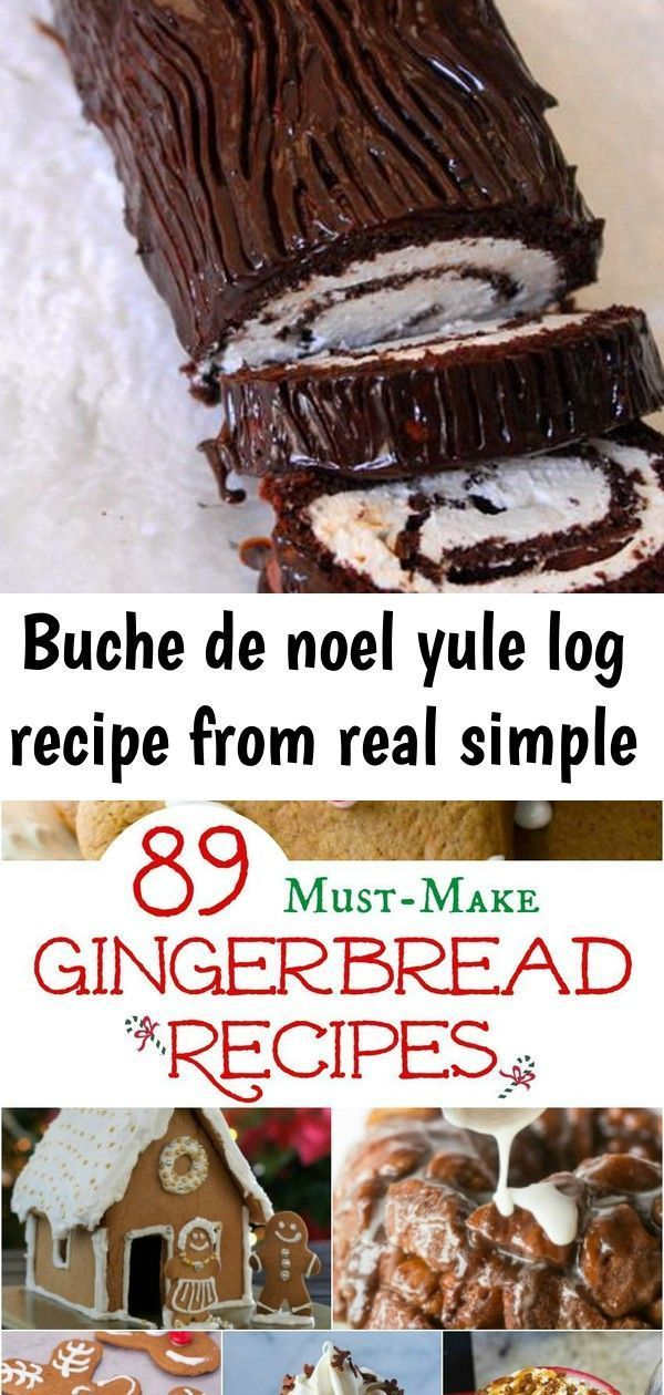 Buche de noel yule log recipe from real simple #yulelogrecipe Yummy from scratch Yule log. Easier than you think 89 Must-Make Gingerbread Recipes Your Family Will Love #recipes #food #desserts #christmas #getinmybelly CUILLERE DE CHANTILLY AU CHEVRE ET CRUMBLE DE TOMATES SECHEES #yulelog Buche de noel yule log recipe from real simple #yulelogrecipe Yummy from scratch Yule log. Easier than you think 89 Must-Make Gingerbread Recipes Your Family Will Love #recipes #food #desserts #christmas #getinm #yulelog