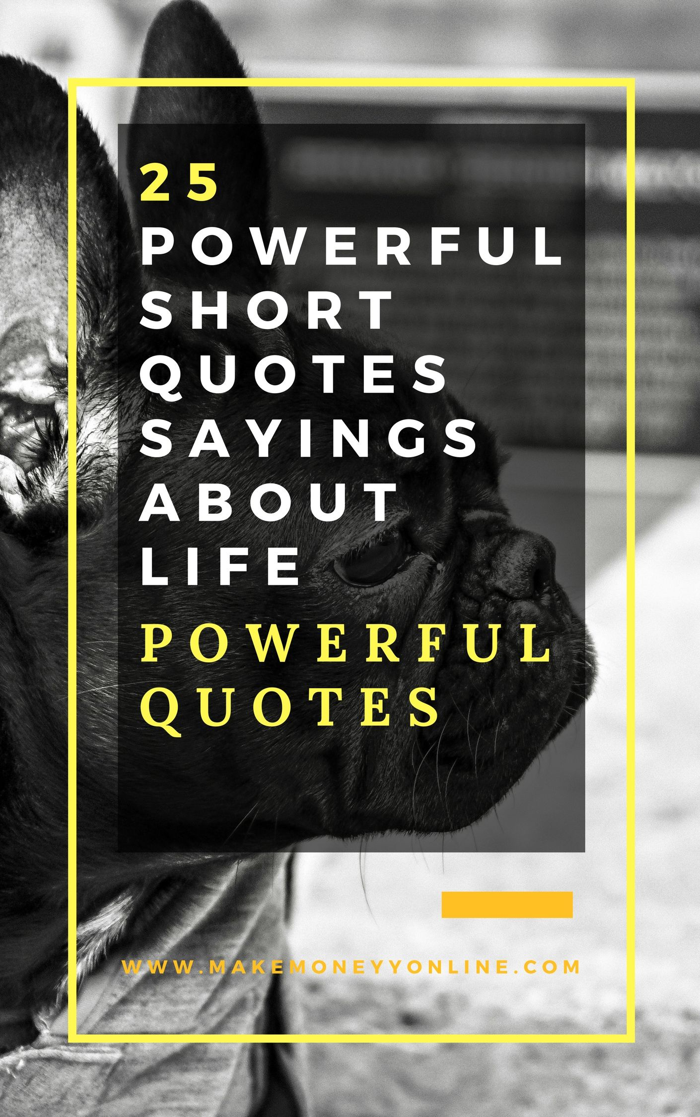 25 Powerful Short Quotes Sayings About Life Travel Quotes