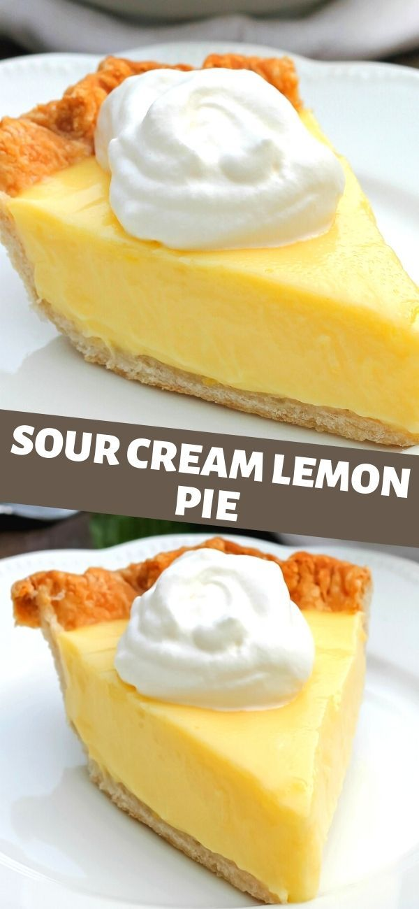 Sour Cream Lemon Pie In 2020 Lemon Sour Cream Pie Tart Recipes Lemon Recipes