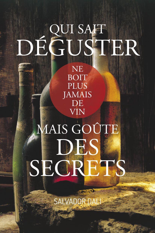 #pixword,#citations,#quotes,#dali,#secret,#vin,#boire