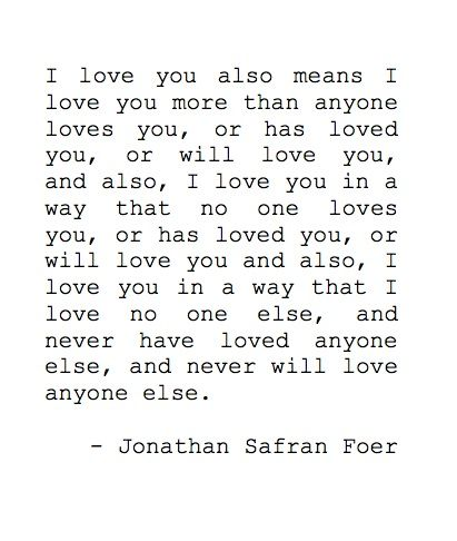 Everything Is Illuminated Jonathan Safran Foer Quotes Quotes
