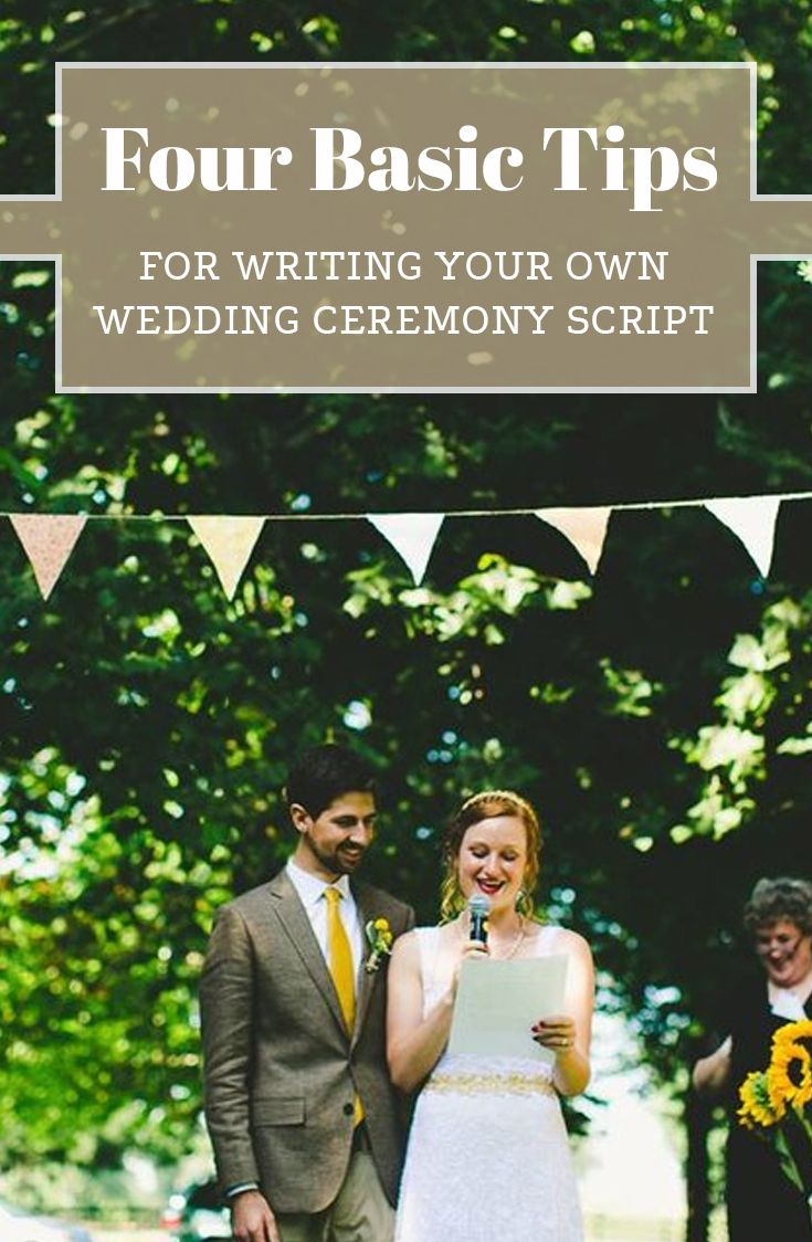 Four Basic Tips For Writing Your Own Wedding Ceremony Script Photo By Rachel Barehl