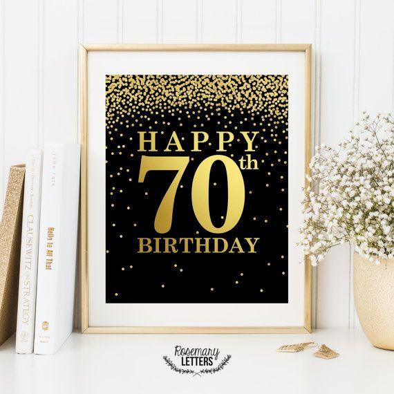 Happy 70th Birthday Print Birthday Poster 70th Birthday Sign