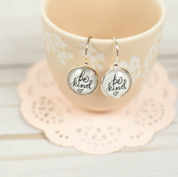 Be Kind Anyway Drop Earrings Inspirational Gifts