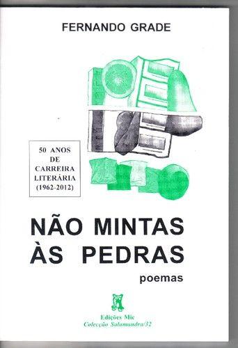 http://transportesentimental.blogs.sapo.pt/nao-mintas-as-pedras-de-fernando-grade-210900