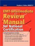 Emt Intermediate Review Manual For National Certification Emt Book Club Books Manual