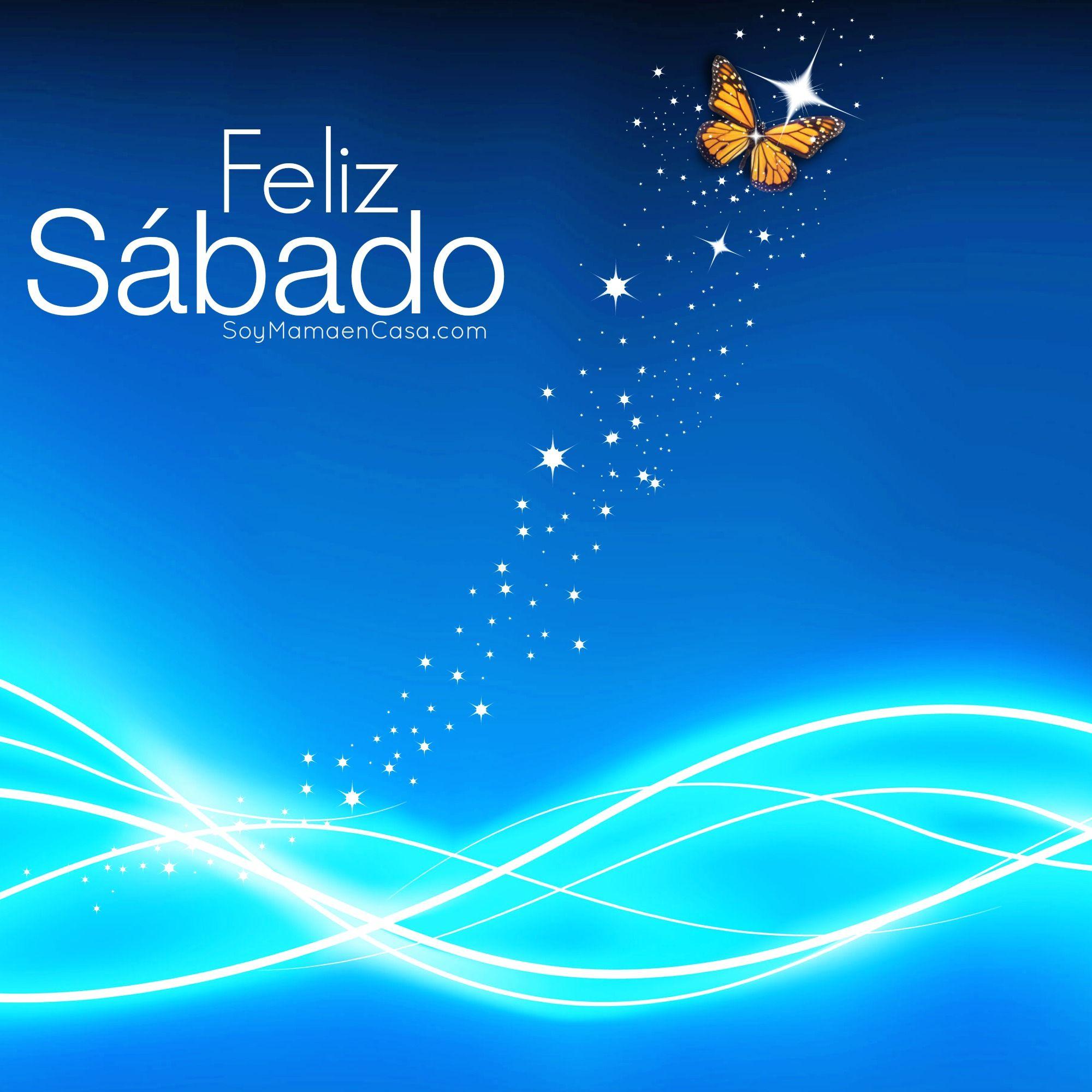 Hola Feliz Sábado Click Para Más Lindas Imágenes Y Tarjetas Para Saludar Feliz Sábado Feliz Sabado Frases Buenos Dias Feliz Sabado