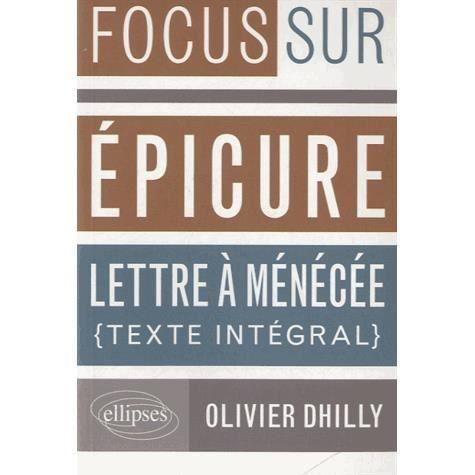 Commentaire Integral De La Lettre A Menecee Lettre A Herodote Texte