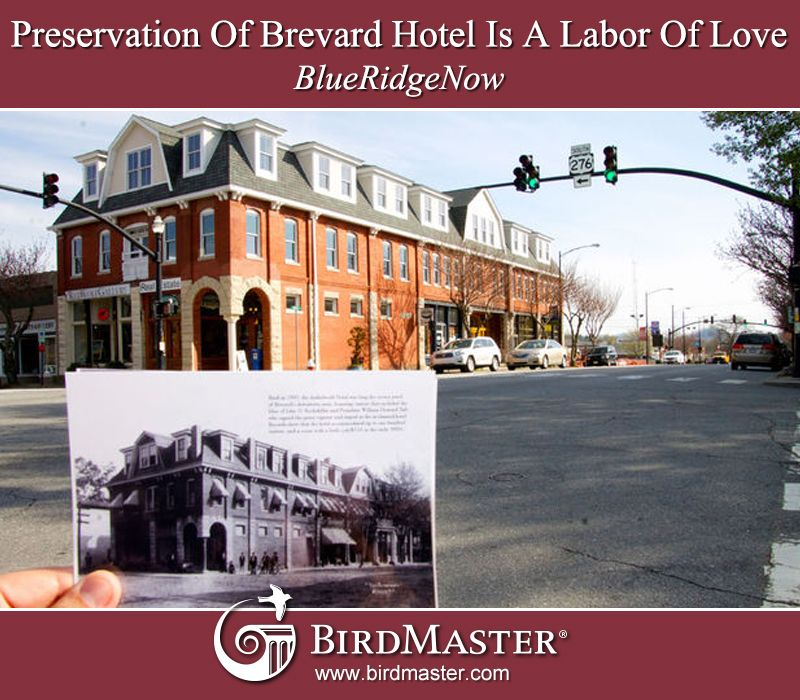 Preservation Of Brevard Hotel Is A Labor Of Love