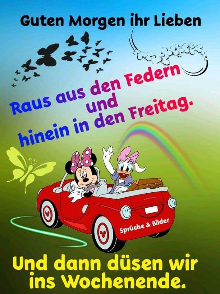 Pin Von Heidrun Prass Auf Tages Grusse Guten Morgen Lustig G Mit