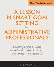 Learn a lesson in SMART goal setting for administrative