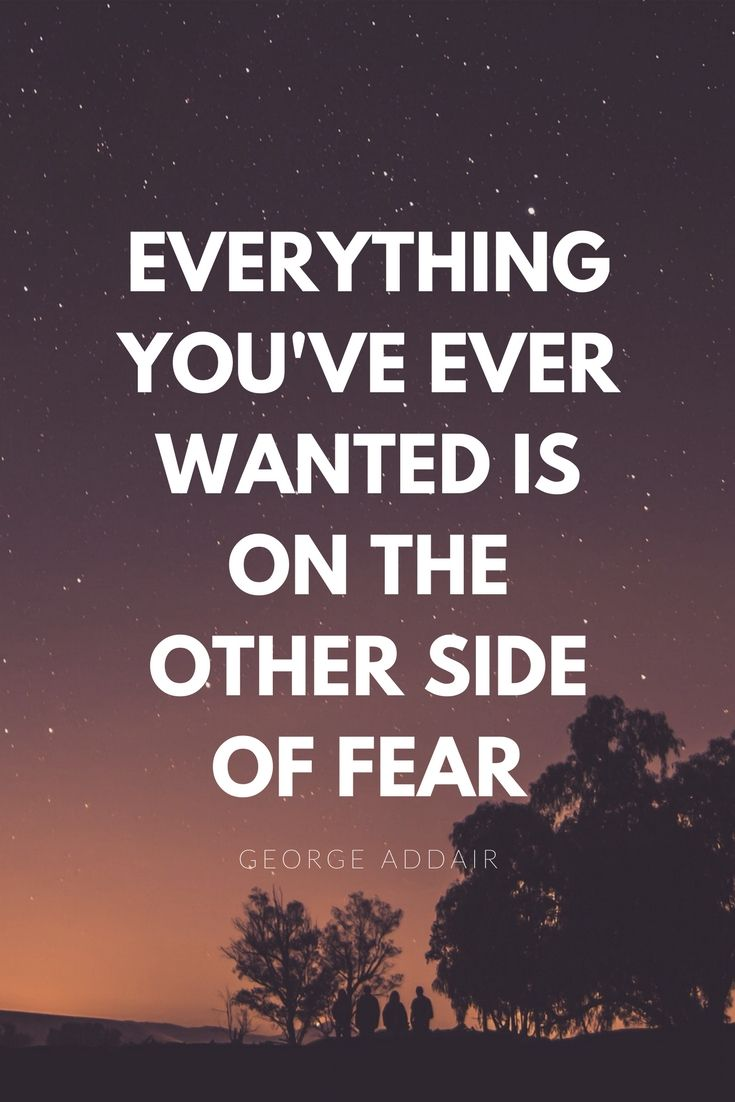 Everything you've ever wanted is on the other side of fear | positive thinking | motivational quotes | inspirational quotes | affirmations