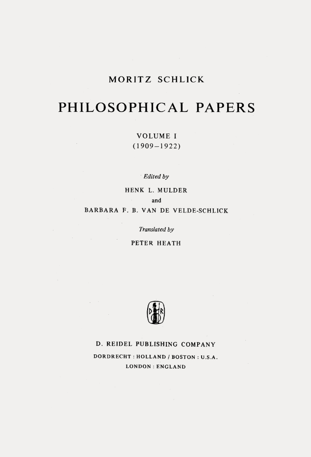Garadinervi Moritz Schlick Philosophical Papers Volume 1 1909 1922 Edited By Henk L Mulder And Barbara F B Diseno Editorial Disenos De Unas Libros