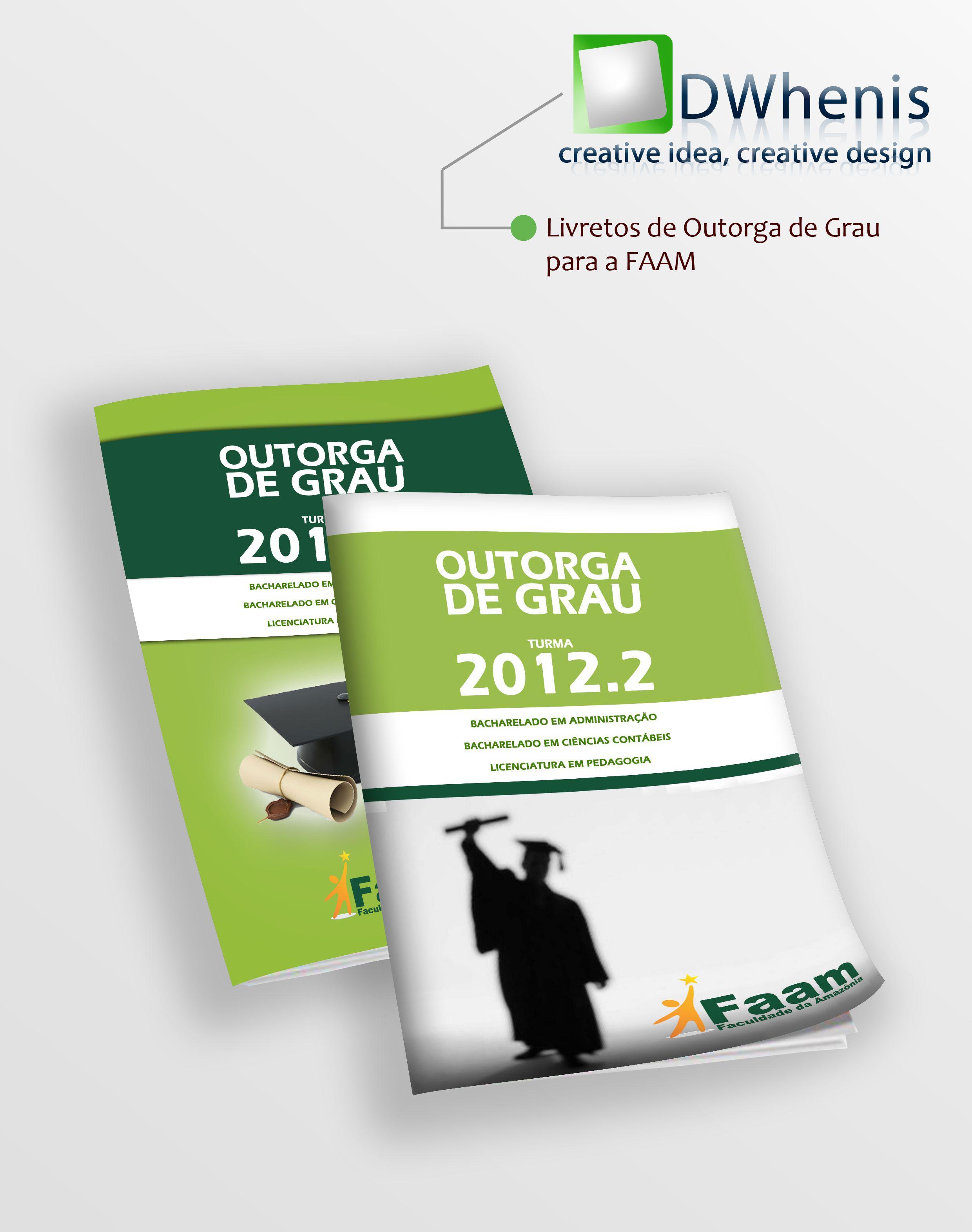 Livretos de Outorga de Grau para a FAAM - Faculdade da Amazônia