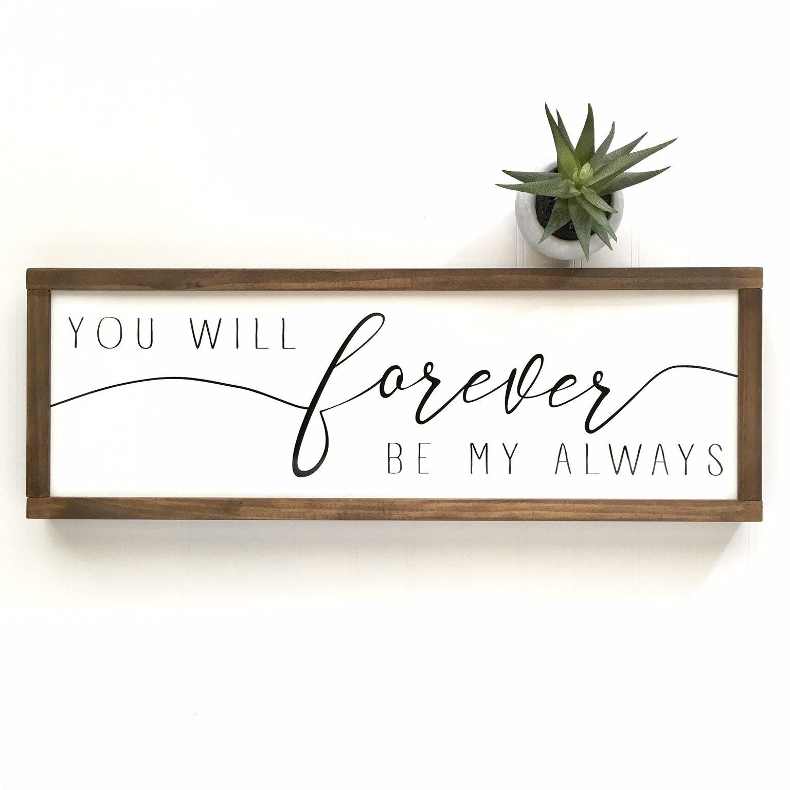 Outdoor Wedding Bathroom Ideas: You Will Forever Be My Always Sign