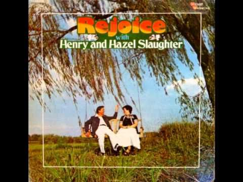 IT CAN'T BE SOON ENOUGH BY HENRY & HAZEL SLAUGHTER - YouTube