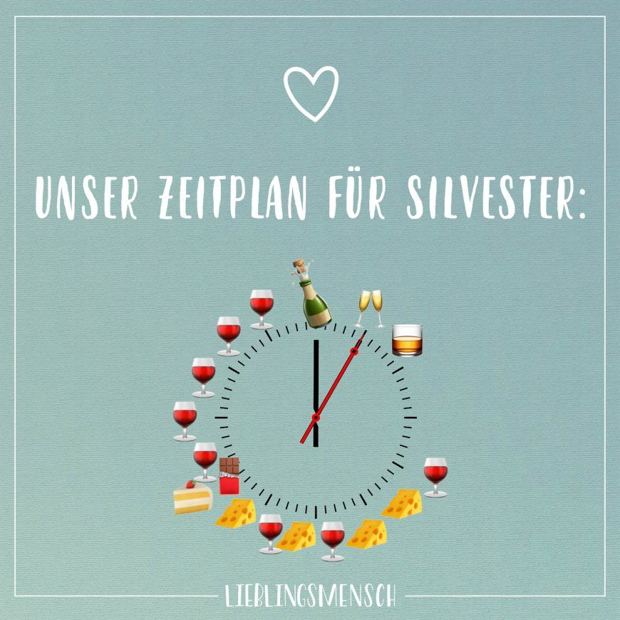 Unser Zeitplan für Silvester: - VISUAL STATEMENTS