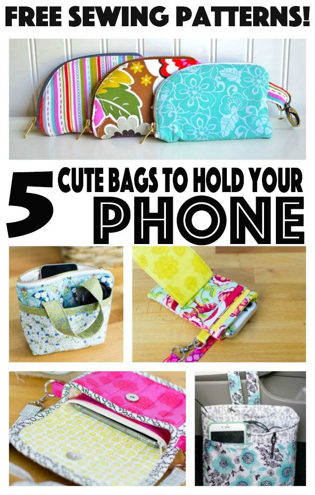 Free Sewing Patterns - 5 Cute Bags to Hold Your Phone! (She Sews ...