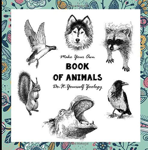 Make your own book of animals do it yourself zoology no https make your own book of animals do it yourself zoology no solutioingenieria Choice Image