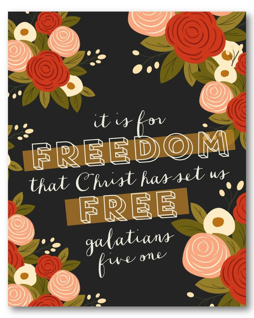 Galatians 5 1 Freedom In Christ Wonderful Words Inspirational Words