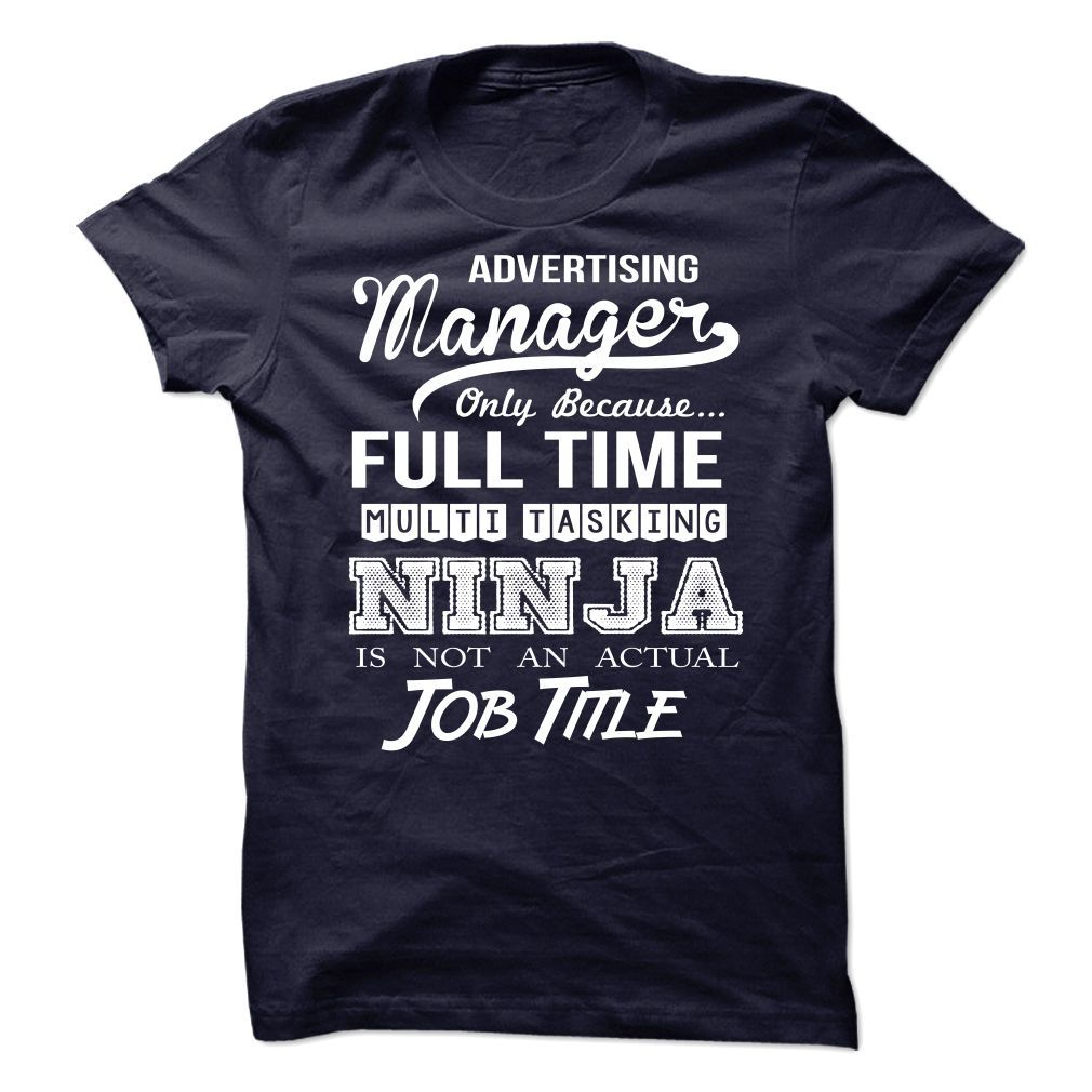 Advertising Manager T-Shirts, Hoodies. BUY IT NOW ==► https://www.sunfrog.com/No-Category/Advertising-Manager-66478857-Guys.html?id=41382