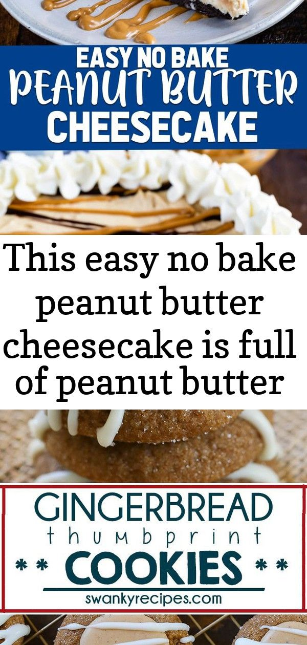 This easy no bake peanut butter cheesecake is full of peanut butter flavor with an oreo crust it 2 This EASY No Bake Peanut Butter Cheesecake is full of peanut butter fla...