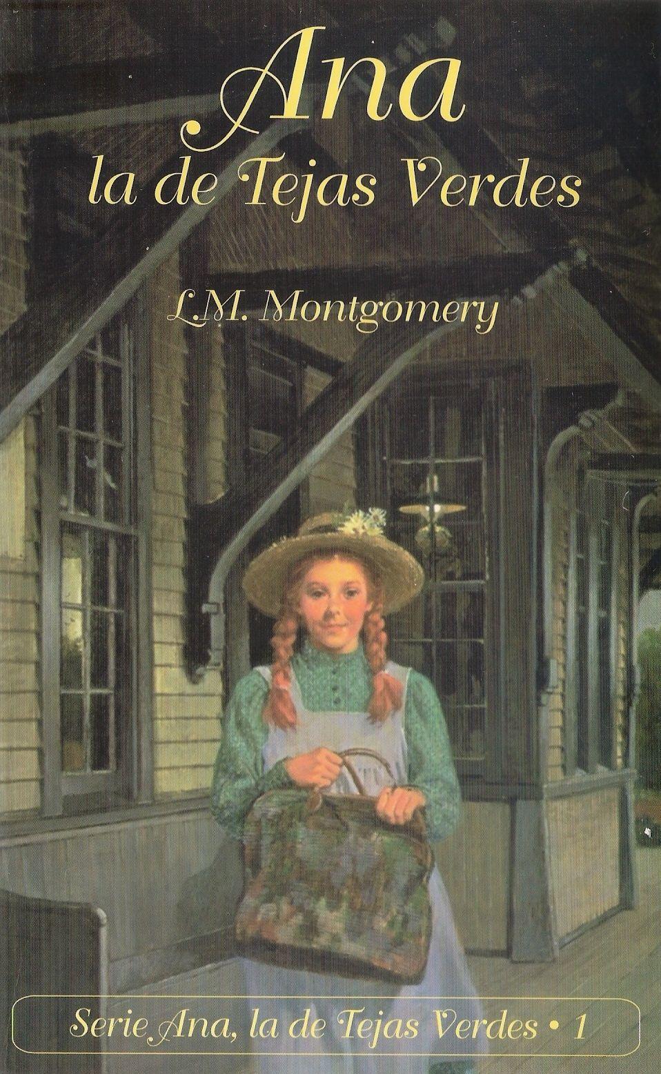 Colección L M Montgomery Serie Ana De Las Tejas Verdes Ana De Las Tejas Verdes Títulos De Películas Libros De Leer