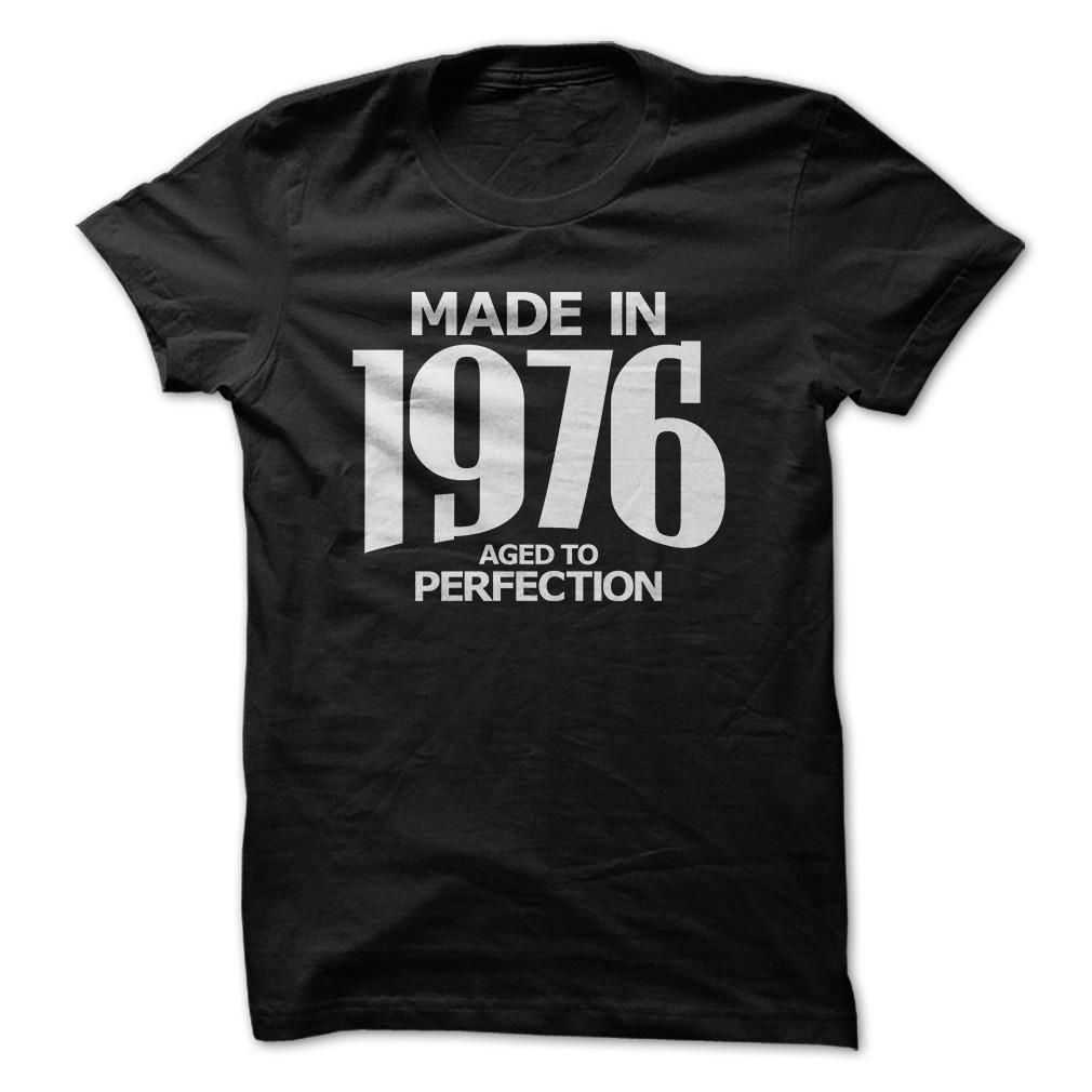 Made In 1976 Aged To Perfection T Shirt, Hoodie, Tee Shirts ==► Shopping Now!