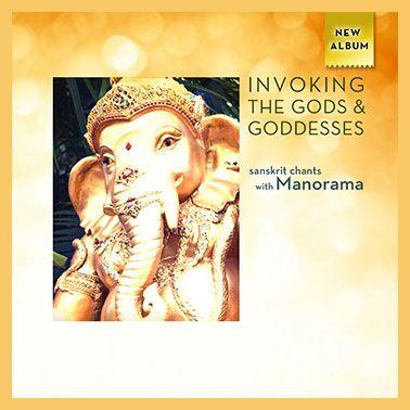 invoke gods  godesses sanskrit chanting with manorama