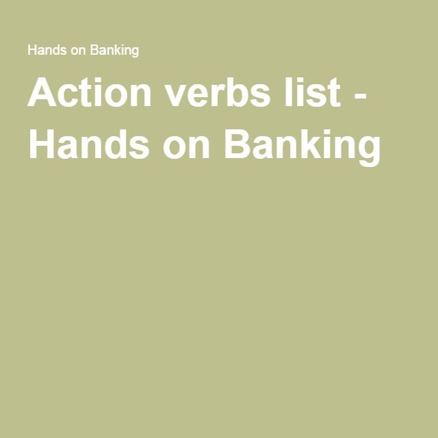 Action verbs list - Hands on Banking Writing Pinterest - active verbs list