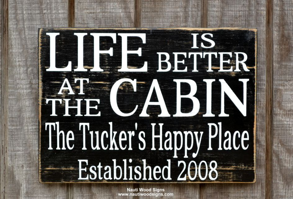 Life is better at the cabin personalized wood signs for Cabin signs wood