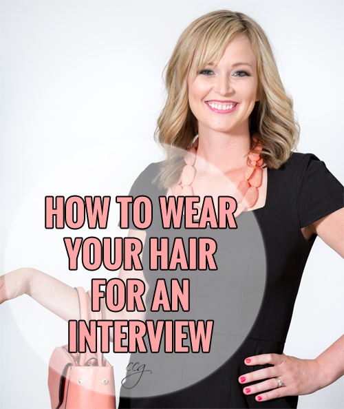 How To Wear Your Hair During An Interview Interview Hairstyles Hair Job Interview Makeup