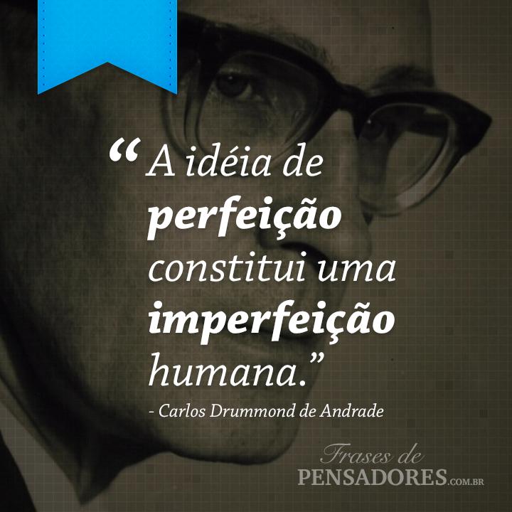 Frases De Carlos Drummond De Andrade Frases De Pensadores