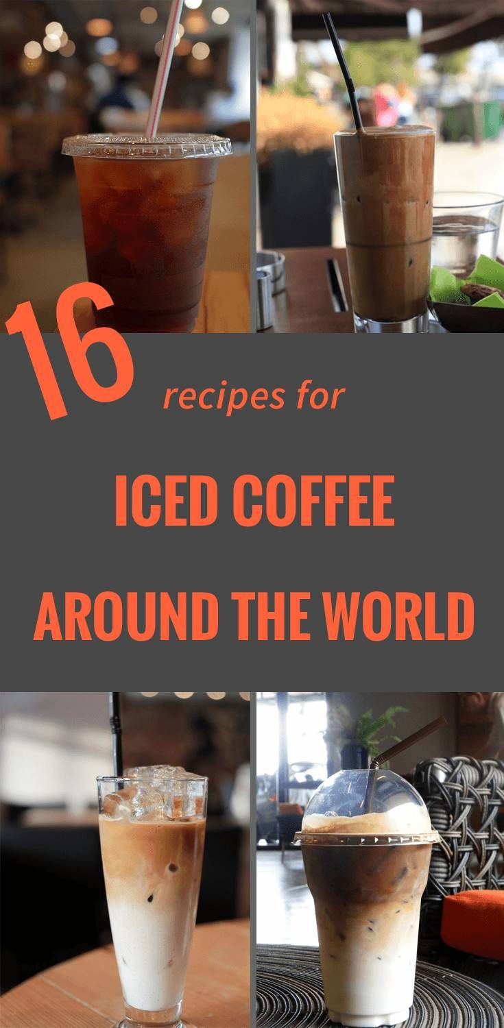 21 Mind Blowing Iced Coffee Recipes [from Around the World